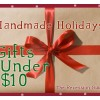 Handmade Holiday 2008: Recession Guide - Gifts Under $10