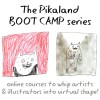Pikaland Artist Boot Camp