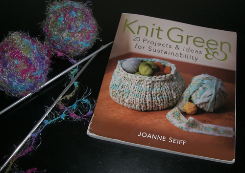 Guest Blog: Knit Green: 20 Projects & Ideas for Sustainability Book Review
