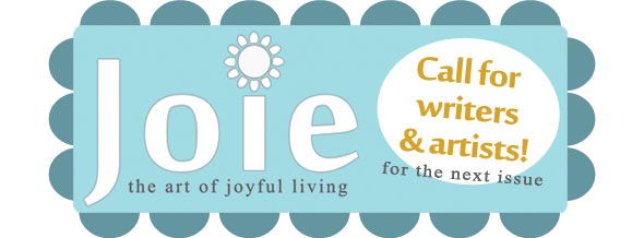 call for artists and writers for joie magazine