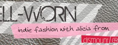 well worn: a fashion column