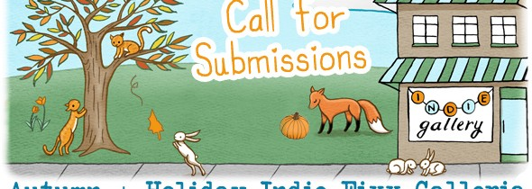 Call for Submissions: Autumn + Holiday Indie Fixx Galleria