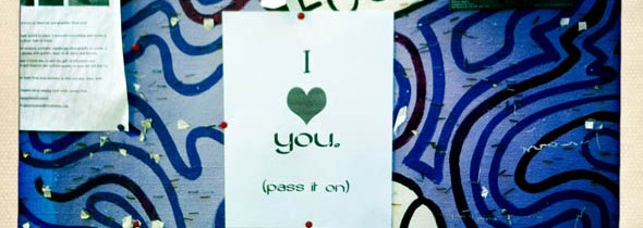 I love you. Pass it on.