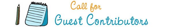 Call for guest contributors